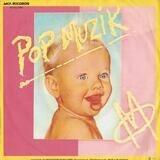 Pop Muzik - M