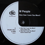 How Can I Love You More? - M People