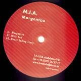 MORGENTAU - M.I.A.