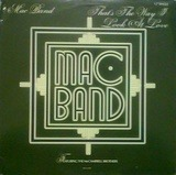 Thats The Way I Look At Love - Mac Band Featuring The McCampbell Brothers