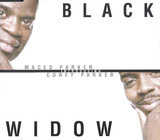 Black Widow - Maceo Parker , Corey Parker