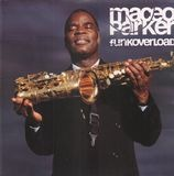 Funkoverload - Maceo Parker