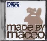 Made by Maceo - Maceo Parker