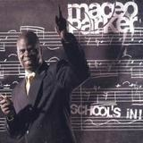SCHOOL'S IN - Maceo Parker