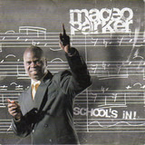 School's In! - Maceo Parker