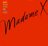 Just That Type Of Girl (Extended Remix) - Madame X