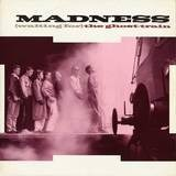 (Waiting For) The Ghost-Train - Madness
