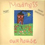 Our House - Madness