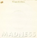 Wings Of A Dove - Madness