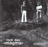 Rock Duo »Magma« - Magma
