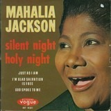 Slient Night Holy Night - Mahalia Jackson