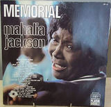 Memorial - Mahalia Jackson