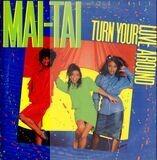 Turn Your Love Around - Mai Tai