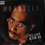To Live & Die In L.A - Makaveli