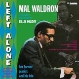 Left Alone - Mal Waldron
