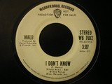 I Don't Know - Malo