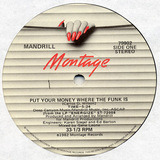 Put Your Money Where The Funk Is - Mandrill
