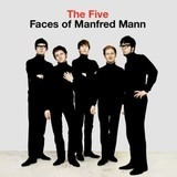 The Five Faces Of Manfred Mann - Manfred Mann