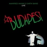 Budapest (Live) - Manfred Mann's Earth Band