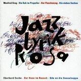 Jazz-Lyrik-Prosa - Manfred Krug