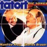 Tatort - Die Songs - Manfred Krug & Charles Brauer