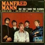 Ha! Ha! Said The Clown / Feeling So Good - Manfred Mann