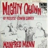 Mighty Quinn / By Request-Edwin Garvey - Manfred Mann