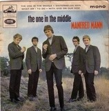 The One In The Middle - Manfred Mann