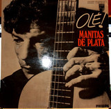 Ole! - Manitas De Plata
