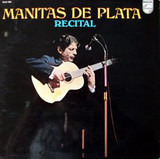 Recital - Manitas De Plata