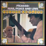 Picasso: War, Peace And Love - Manitas De Plata