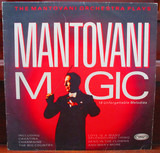 Mantovani Magic - Mantovani And His Orchestra