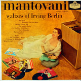 Waltzes Of Irving Berlin - Mantovani And His Orchestra
