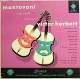 The Music Of Victor Herbert - Mantovani And His Orchestra