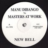 New Bell / Y U Fall - Manu Dibango Vs Masters At Work , Lil' Louis