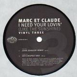 I Need Your Lovin' (Like The Sunshine) - Marc Et Claude
