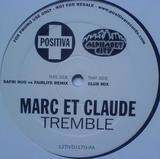 Tremble - Marc Et Claude