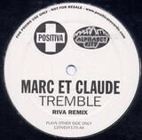 Tremble (Riva Remix) - Marc Et Claude