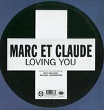 Loving You - Marc Et Claude