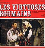 Les Virtuoses Roumains - Volume 1 - Marcel Cellier Présente Various