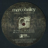 Drizzle / Injection - Marco Bailey