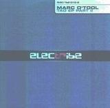 Tao EP Part 2 - Marc O'Tool
