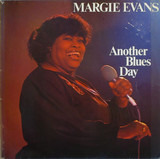 Another Blues Day - Margie Evans