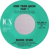 Good Thing Queen - Margie Evans
