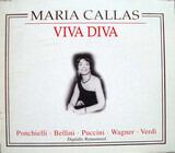 Viva Diva - Maria Callas / Ponchielli • Bellini • Puccini a.o.