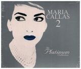 The Platinum Collection 2 - Maria Callas