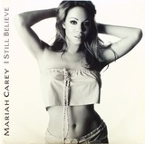 I Still Believe - Mariah Carey