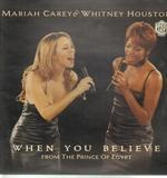 When You Believe (From The Prince Of Egypt) - Mariah Carey & Whitney Houston