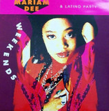 Week Ends - Mariam Dee & Latino Party