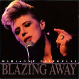 Blazing Away - Marianne Faithfull